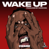 Wake Up - Kwamz