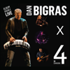 Dan Bigras - DAN BIGRAS X 4. Live. (Live) artwork