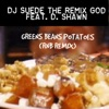 GREENS BEANS TOMATOES feat D Shawn RNB REMIX Single