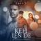 Keh Len De  feat. Inder Chahal & Himanshi Khurana  Kaka