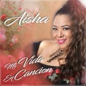 Aisha - Me Llena de Amor
