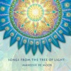 Songs from the Tree of Light