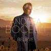 Believe (Deluxe) - Andrea Bocelli