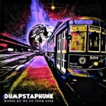 Dumpstaphunk - United Nations Stomp (feat. Marcus King)