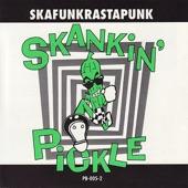 Skankin' Pickle - Asian Man