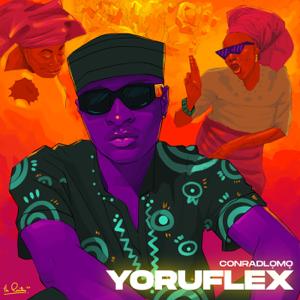 Conrad Lomo - Yoruflex - EP