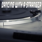 Dancing With a Stranger (Originally Performed by Sam Smith and Normani) [Instrumnental] - Single