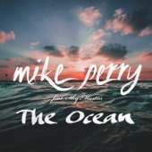 Mike Perry feat. Shy Martin - The Ocean (Radio Edit)