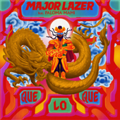 QueLoQue (feat. Paloma Mami) - Major Lazer