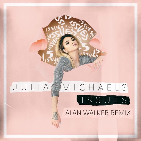 Issues (Alan Walker Remix) - Single