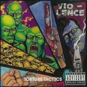 Vio-Lence - Torture Tactics