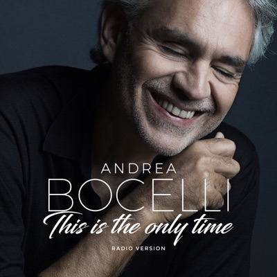 Amo soltanto te / This is the Only Time - Single - Andrea Bocelli