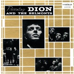 Dion & The Belmonts - I Wonder Why