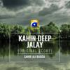 Kahin Deep Jalay Original Score - Sahir Ali Bagga