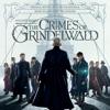 Fantastic Beasts The Crimes of Grindelwald Original Motion Picture Soundtrack