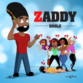 Bugle - Zaddy