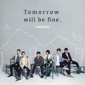 Tomorrow will be fine. - 演唱:蘇打綠