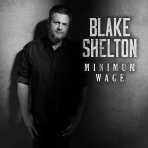 Blake Shelton - Minimum Wage - Line Dance Music