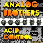 Analog Brothers - Acid Control