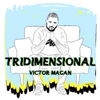 lagu mp3 Victor Magan - Tridimensional