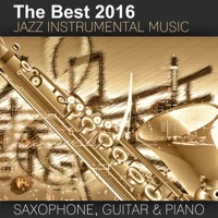 Good Morning Jazz Academy - The Best 2016 Jazz Instrumental Music: Sexy Saxophone, Acoustic Guitar and Smooth Jazz Piano, Buddha Lounge Relaxation, Bar Background Music, Spanish Relaxing Songs