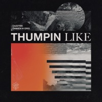 Thumpin Like - CAZZTEK-DAMIEN N-DRIX