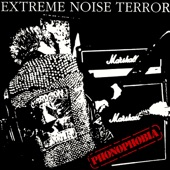 Extreme Noise Terror - Just Think About It