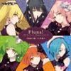 ツキウタ。シリーズ Flunaユニット曲「Fluna!」 - Single