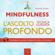 Michael Doody - Mindfulness. L'ascolto profondo: Tecnica guidata