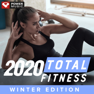 Power Music Workout - 2020 Total Fitness - Winter Edition (Non-Stop Workout Mix 130-150 BPM)