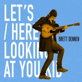 Brett Dennen - Already Gone