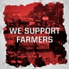 We Support Farmers - EP