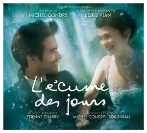 L'ecume des jours (Original Motion Picture Soundtrack)