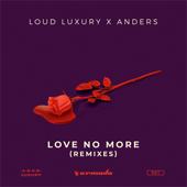 Love No More (Brohug Remix)