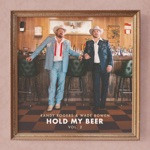 Randy Rogers & Wade Bowen - Hold My Beer
