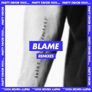Blame (Remixes) [feat. Naïka] - Single Mp3 Download