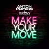 Make Your Move by Anton Powers iTunes Track 1