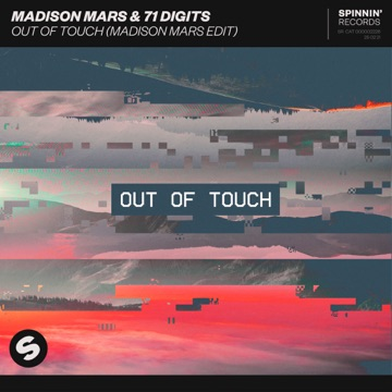 Madison Mars & 71 Digits – Out Of Touch (Madison Mars Edit) – Single