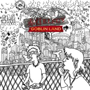 GOBLIN LAND - 赤灯ELEGY