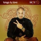 Tengo Tu Love - Sie7e