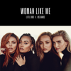 Little Mix - Woman Like Me (feat. Ms Banks) artwork