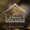 O Barraco Virou Mansão feat Zé Vaqueiro Single