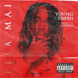 Young Fresh - Ella Mai