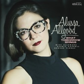 Alyssa Allgood - There Are Such Things