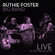 Ruthie Foster Death Came a Knockin' (Travelin' Shoes) [Live] - Ruthie Foster
