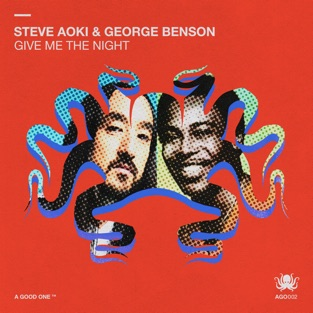 Steve Aoki & George Benson – Give Me The Night – Single [iTunes Plus AAC M4A]