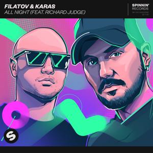 Filatov & Karas - All Night feat. Richard Judge