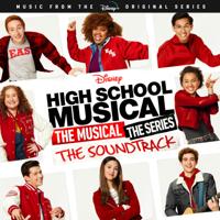 Olivia Rodrigo, Joshua Bassett, Matt Cornett & Cast of High School Musical: The Musical: The Series - High School Musical: The Musical: The Series (Music from the Disney+ Original Series) artwork