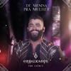 De Menina pra Mulher - Ao Vivo by Gusttavo Lima iTunes Track 1