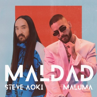 Steve Aoki & Maluma – Maldad – Single (Steve Aoki's ¿Qué Más? Remix) [iTunes Plus AAC M4A]